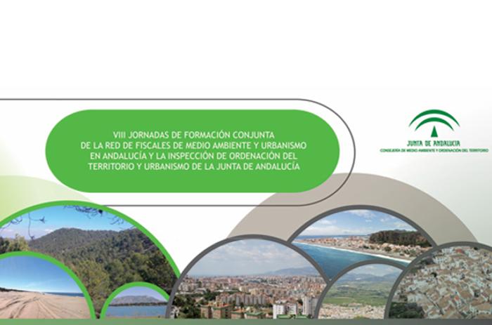 VIII Jornadas Conjuntas Fiscalía Especializada e Inspección en Medio Ambiente y Ordenación del Territorio