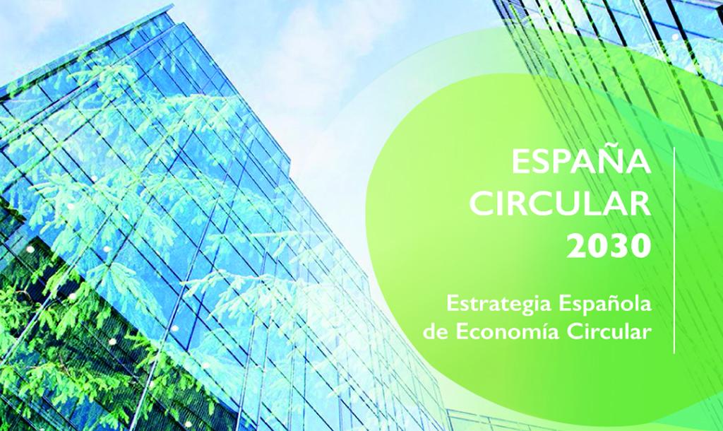 """Estrategia Española de Economía Circular """"España Circular 2030"""" (I)"""